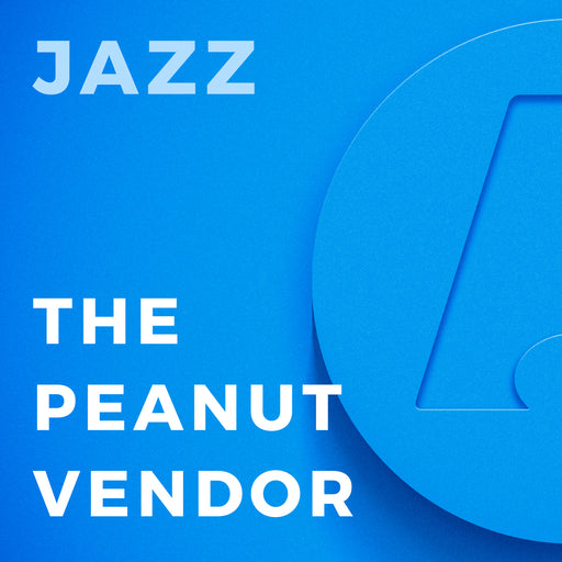 The Peanut Vendor (Arr. by Michael Sweeney)