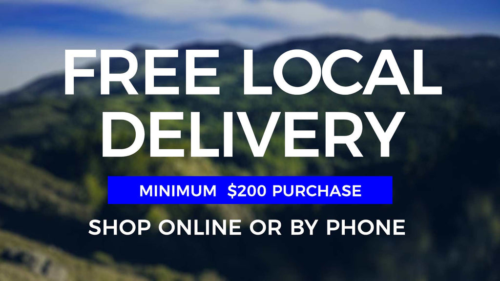 Free Local Delivery to Ross Valley and beyond ($200+ Purchase, Select Zips