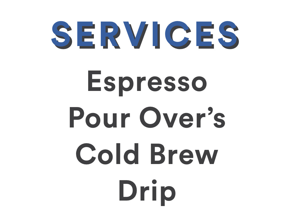 Canyon Coffee Mobile Coffee Services include: espresso, pour over bar, cold brew, drip, and mobile hospitality and coffee consulting