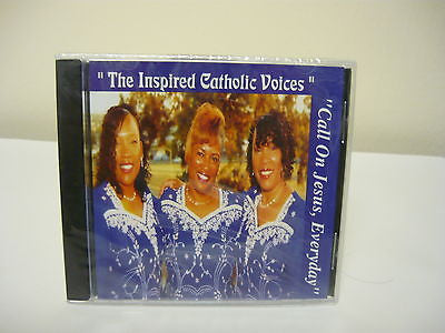 Call on Jesus Everyday by Inspired Catholic Voices CD Brand New! Gospel Music