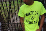 Wierdos Vs Regulars Tee (neon)