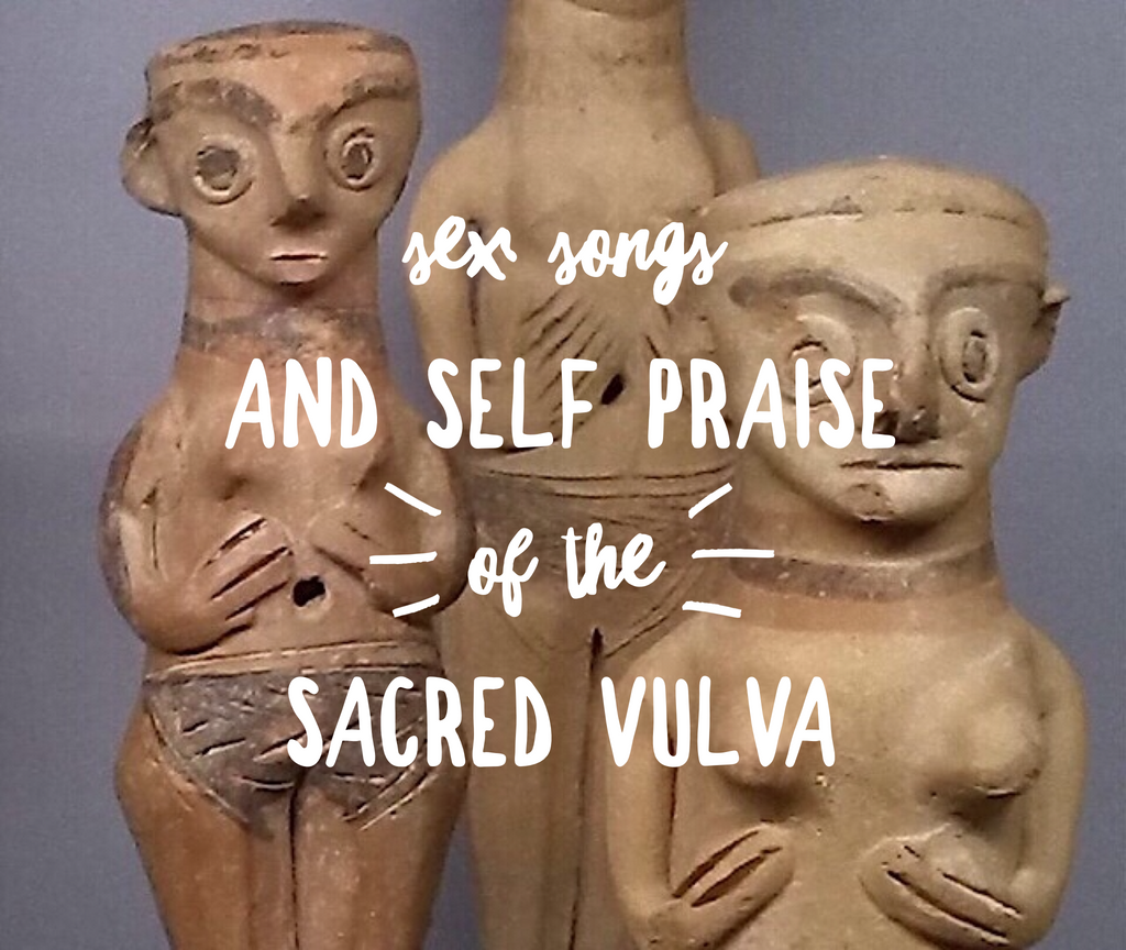 Part 1 of the Quršu Ritual: Sex Songs & Self Praise of the Sacred Vulva