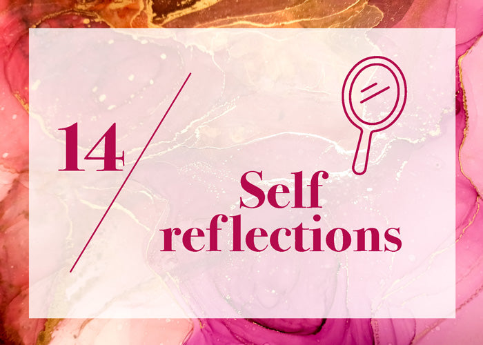Day 14: Self Reflections