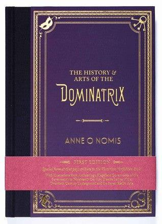 The History & Arts of the Dominatrix