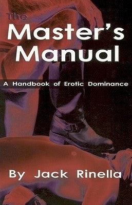 Master's Manual: A Handbook of Erotic Dominance