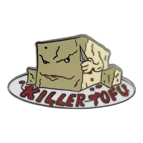 Killer Tofu Pin