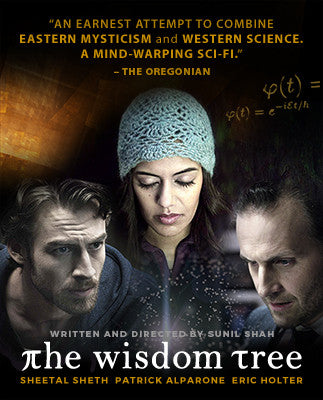 'The Wisdom Tree Film - an earnest attempt to combine Eastern mysticism and Western science... ' -The Oregonian