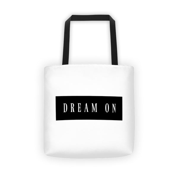 Quote Dream OnTote bag - Gabi & Maria Pretty-Print Boutique