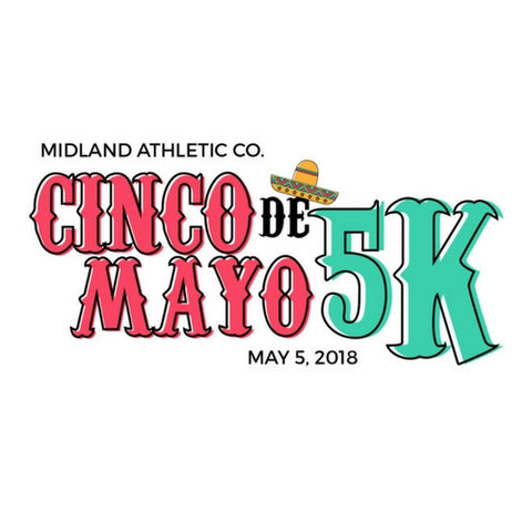 CINCO DE MAYO 5K - MAY 5