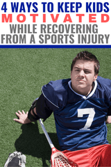 Keeping Kids Motivated After Sports Injury