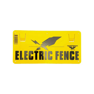 THUNDERBIRD ELECTRIC FENCE WARNING SIGN DOUBLE SIDED CODE: EF15