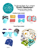 QUICK! Headwear Bundle! Sewing Patterns & Tutorials for Beanies & Headbands - A4