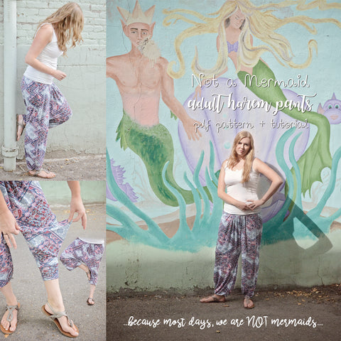 Not a Mermaid | Adult Harem Pants Sewing Pattern & Tutorial