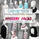 Mystery Pack Convertible Nursing Infinity Scarves