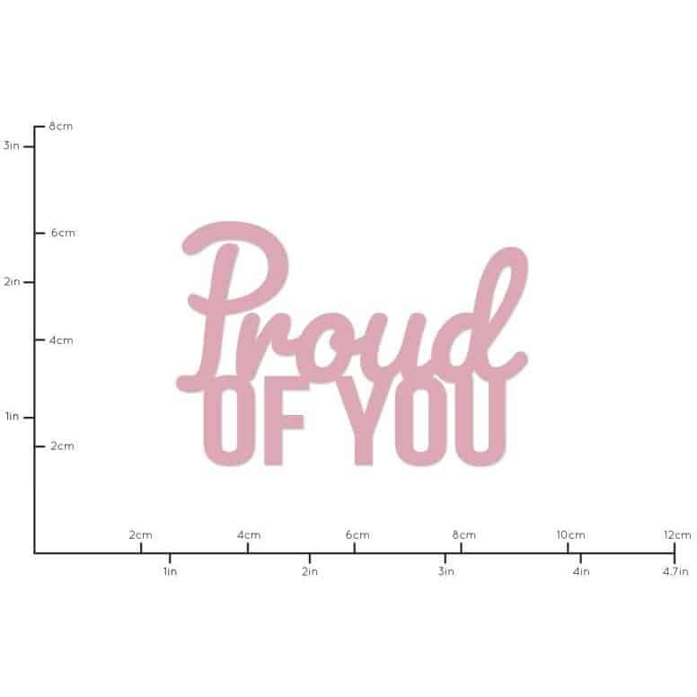 Kaiser Craft Decorative Die Words - Proud of you
