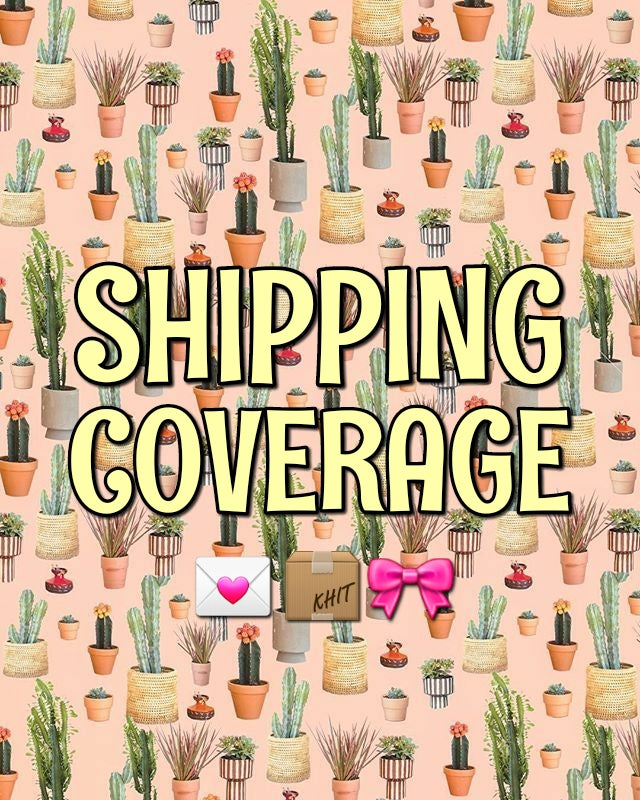 Shipping Coverage for Melanie.