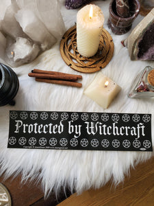 """Protected By Witchcraft"" Bumper Sticker"