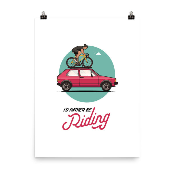 """I'd Rather Be Riding"" Poster"