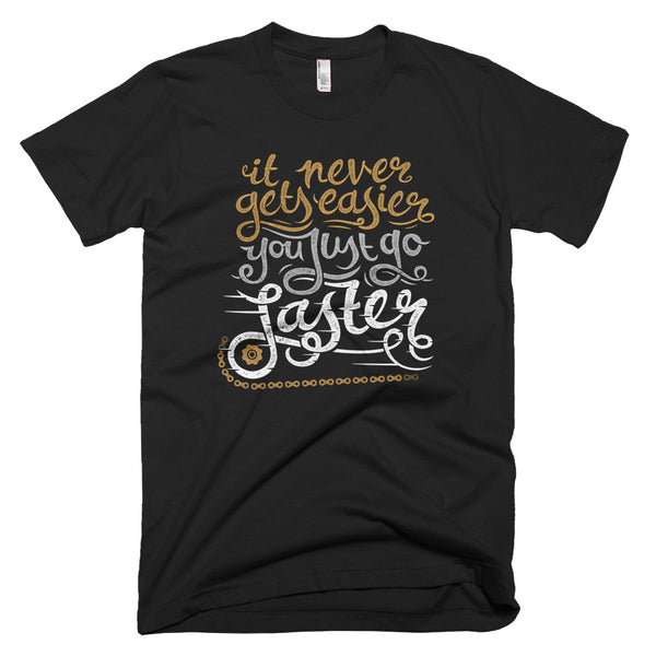 """It Never Gets Easier"" t-shirt - Super Chez Bro"
