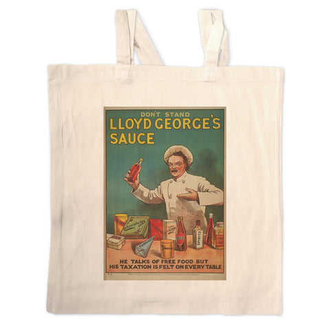 Don't Stand in Lloyd George's Sauce Long Handled Tote Bag
