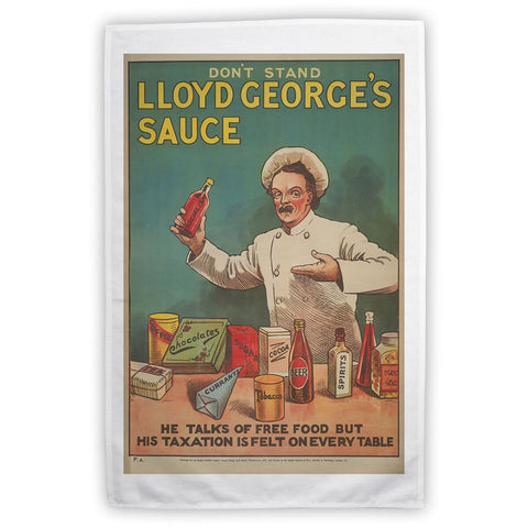Don't Stand in Lloyd George's Sauce Tea Towel