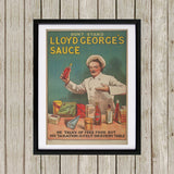 Don't Stand in Lloyd George's Sauce Black Framed Print (Lifestyle)
