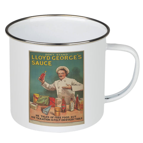 Don't Stand in Lloyd George's Sauce Enamel Mug