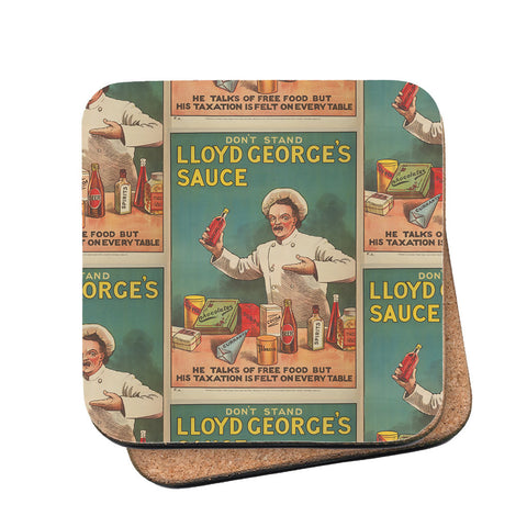 Don't Stand in Lloyd George's Sauce Cork Coaster