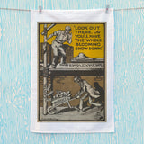 Look out there, or you'll have the whole blooming show down Tea Towel (Lifestyle)