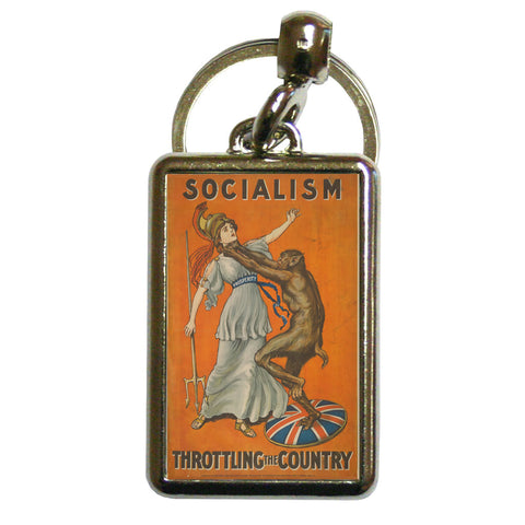 Socialism throttling the country Metal Keyring