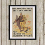 Less beer, less baccy, less employment Black Framed Print (Lifestyle)