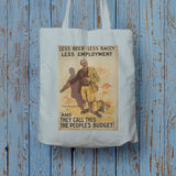 Less beer, less baccy, less employment Long Handled Tote Bag (Lifestyle)