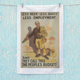 Less beer, less baccy, less employment Tea Towel (Lifestyle)