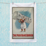 The Poor Man's Burden Tea Towel (Lifestyle)