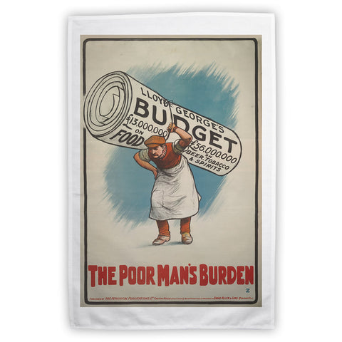 The Poor Man's Burden Tea Towel