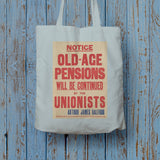 Old-age pensions will be continued by the Unionists Long Handled Tote Bag (Lifestyle)