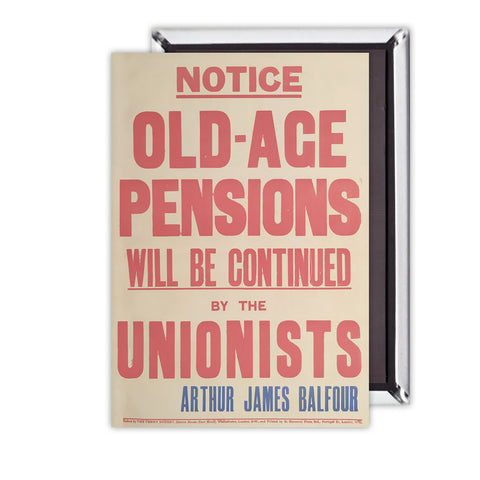 Old-age pensions will be continued by the Unionists Magnet