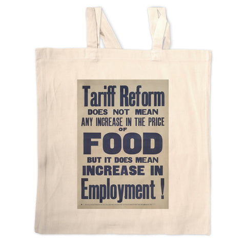 Tariff reform Long Handled Tote Bag