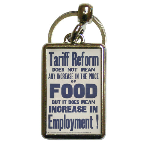 Tariff reform Metal Keyring