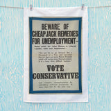Beware of cheap jack remedies for unemployment Tea Towel (Lifestyle)