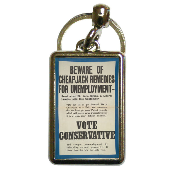 'Beware of cheap jack remedies for unemployment' Metal Keyring