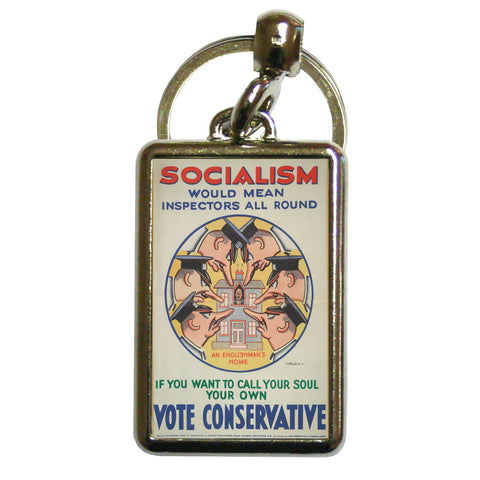 Socialism would mean inspectors all round Metal Keyring