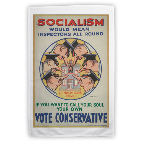 Socialism would mean inspectors all round Tea Towel