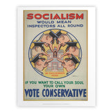 Socialism would mean inspectors all round Art Print
