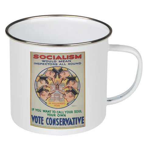 Socialism would mean inspectors all round Enamel Mug