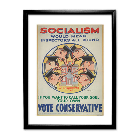 Socialism would mean inspectors all round Black Framed Print