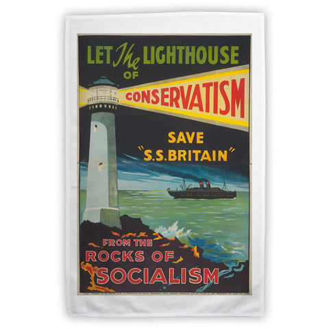 Let the lighthouse of Conservatism save 'SS Great Britain' from the rocks of Socialism Tea Towel