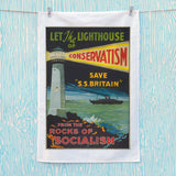 Let the lighthouse of Conservatism save 'SS Great Britain' from the rocks of Socialism Tea Towel (Lifestyle)