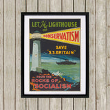 Let the lighthouse of Conservatism save 'SS Great Britain' from the rocks of Socialism Black Framed Print (Lifestyle)