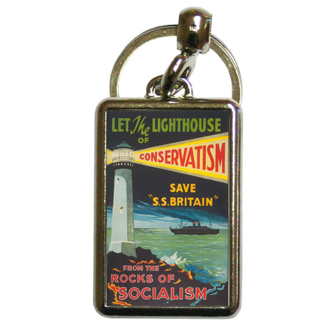 Let the lighthouse of Conservatism save 'SS Great Britain' from the rocks of Socialism Metal Keyring